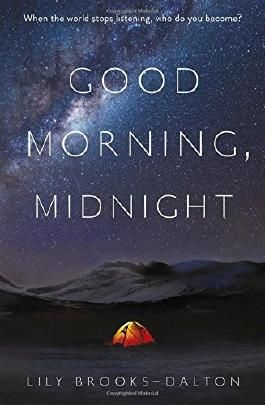 Good Morning, Midnight by Lily Brooks-Dalton (2016-08-11)