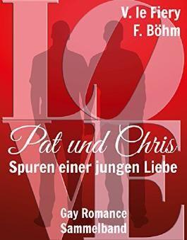 Pat und Chris: Spuren einer jungen Liebe