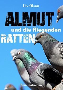 Almut und die fliegenden Ratten