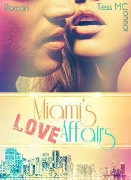 Miami's Love Affairs