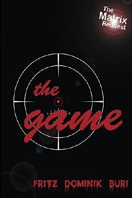 The Game: The Matrix Request