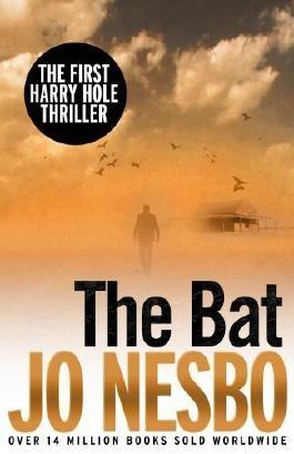The Bat: Harry Hole 1 by Jo Nesbo (2013-07-18)