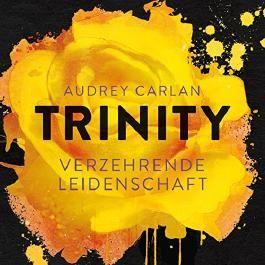 Trinity - Verzehrende Leidenschaft