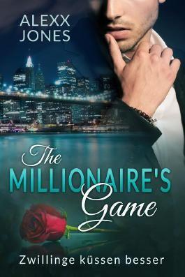 The Millionaire's Game: Zwillinge küssen besser