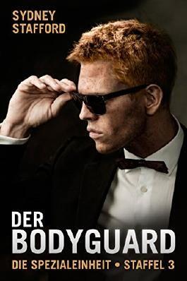 Der Bodyguard: Die Spezialeinheit Staffel 3