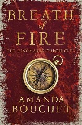 Breath of Fire (The Kingmaker Trilogy)