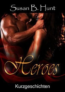 HEROES - Kurzgeschichten Sammelband