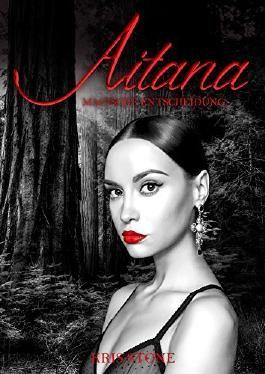 Aitana - Magische Entscheidung