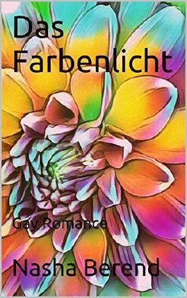 Das Farbenlicht (German Edition)