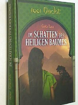 Im Schatten des heiligen Baumes : Roman.