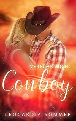 Verführ mich, Cowboy