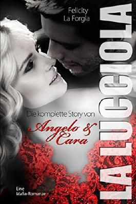 La Lucciola: Die komplette Story von Angelo & Cara