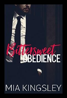 Bittersweet Obedience (Bittersweet Submission 3)