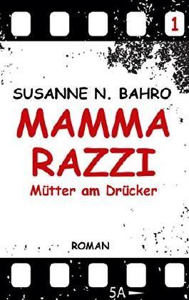 Mammarazzi: Mütter am Drücker