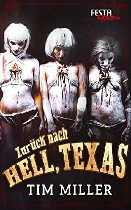 Zurück nach Hell, Texas: Festa Extrem
