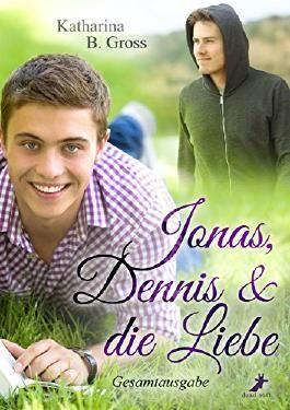Jonas, Dennis & die Liebe: Gesamtausgabe