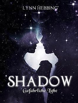 Shadow: Gefährliche Liebe