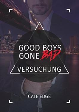 Good Boys Gone Bad - Versuchung (GBGB 5)