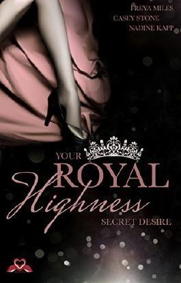 Your Royal Highness: Secret Desire