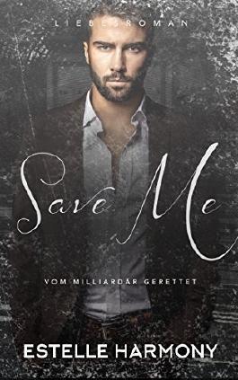 Save Me: Vom Milliardär Gerettet - Millionär Drama
