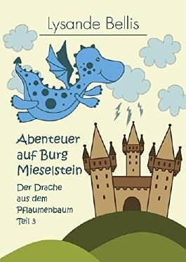 Abenteuer auf Burg Mieselstein