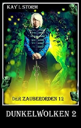 Dunkelwolken 2 (Der Zauberorden 12)