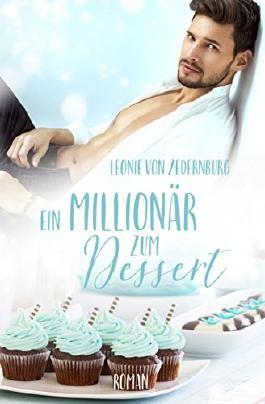 Ein Millionär zum Dessert