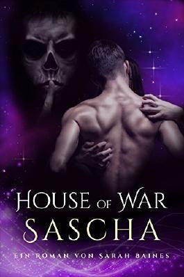 House of War: Sascha
