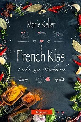 French Kiss: Liebe zum Nachtisch