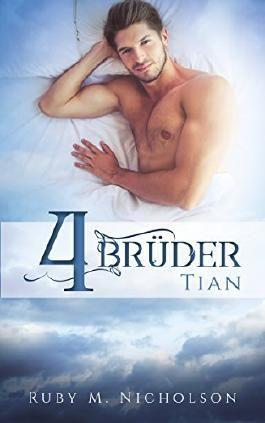 Vier Brüder : Tian
