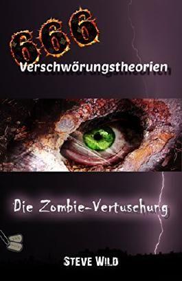 666 Verschwörungstheorien Die Zombie-Vertuschung