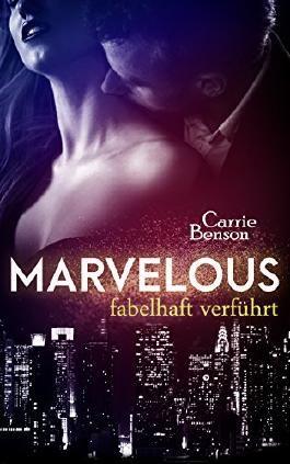 Marvelous: fabelhaft verführt