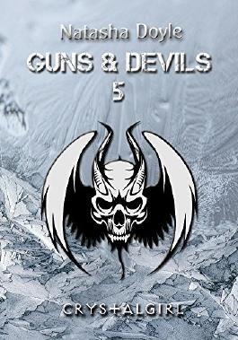 Crystalgirl (Guns and Devils 5)