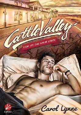 Liebe ist das halbe Leben (Cattle Valley 1)