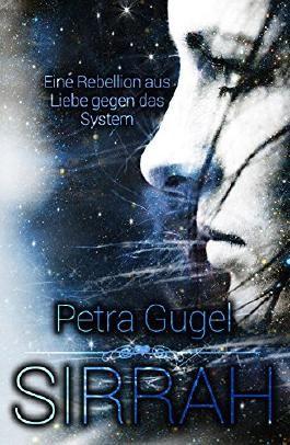 Sirrah: Eine Rebellion aus Liebe gegen das System