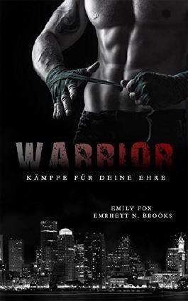 Warrior: Kämpfe für deine Ehre
