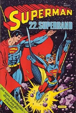 Superman 22. Superband Die neue Superheldin - direkt aus der Zukunft!