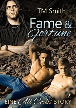 Fame and Fortune (All Cocks 2)