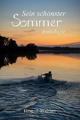 Sein schönster Sommer: Anthologie