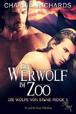 Ein Werwolf im Zoo (Die Wölfe von Stone Ridge 1)