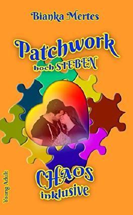 Patchwork hoch Sieben: Chaos inklusive