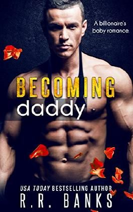 Becoming Daddy: A Billionaire's Baby Romance