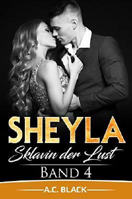Sheyla: Sklavin der Lust (Band 4)