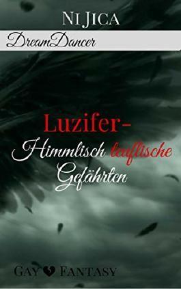 Luzifer - Himmlisch teuflische Gefährten: Dreamdancer 4 / Gay Fantasy