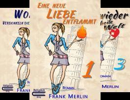 Wer Liebe mit Eifer sucht (Reihe in 3 Bänden)