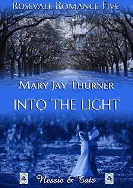 Into the Light (Rosevale Romance 5)