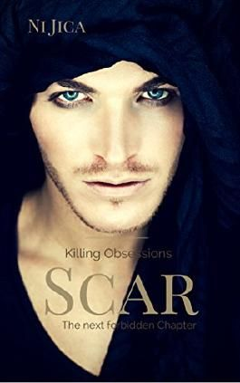 Scar - Killing Obsessions: The next forbidden Chapter (Forbidden Thrill 2)
