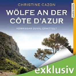 Wölfe an der Côte d'Azur (Kommissar Duval 5)