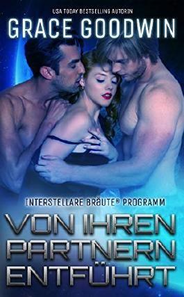 Von ihren Partnern entführt  (Interstellare Bräute® Programm 5)