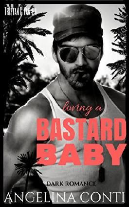 Loving a Bastard Baby: Tristan & Vanilla (Islands in the Dark 1)
